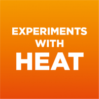 Experiments with Heat (EXPERIMENT)